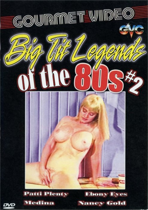 Big Tit Legends of the 80s #2
