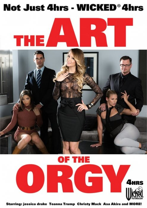 Art Of The Orgy, The - Wicked 4 Hours