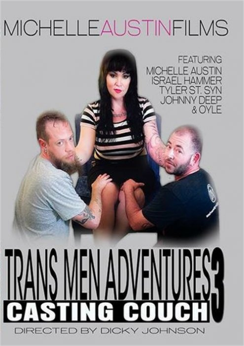 Trans Men Adventures 3: Casting Couch