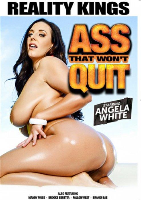 Ass That Won't Quit