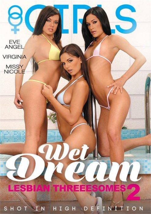 Wet Dream Lesbian Threesomes 2