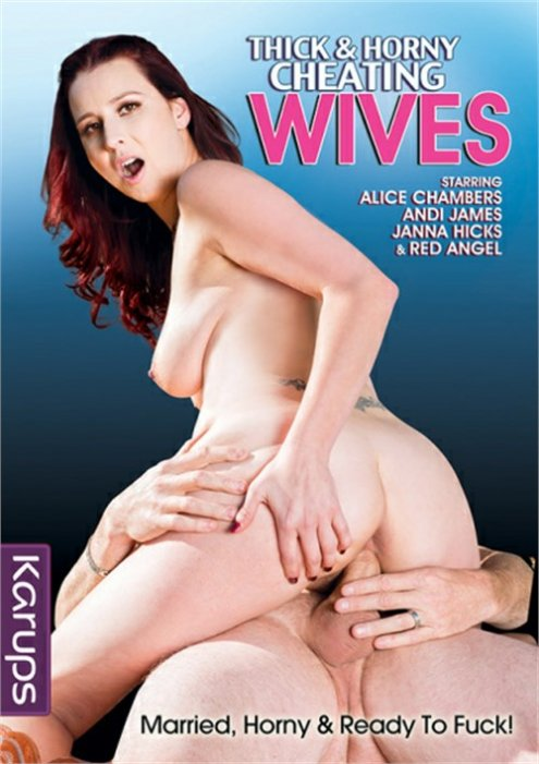 Thick & Horny Cheating Wives