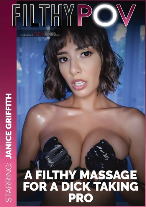 A Filthy Massage For a Dick Taking Pro Janice Griffith