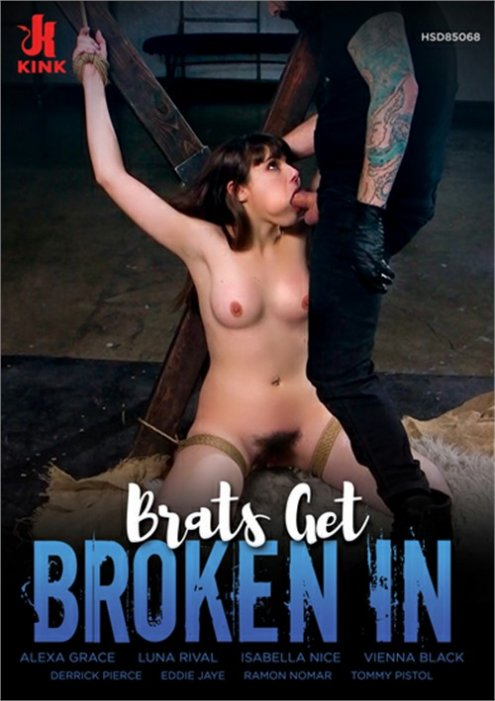 Brats Get Broken In