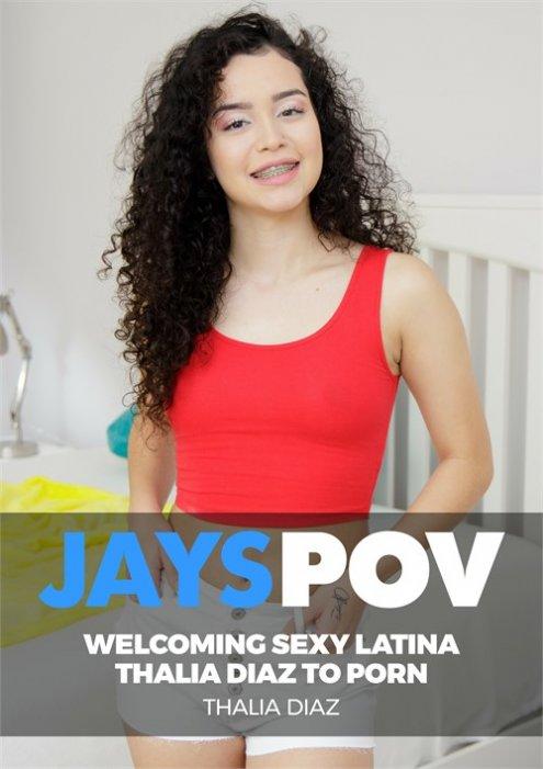 Welcoming Sexy Latina Thalia Diaz to Porn