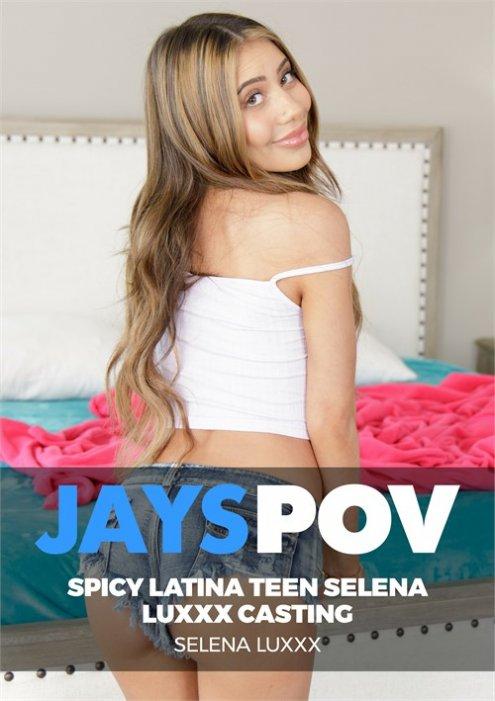 Spicy Latina Teen Selena Luxx Creampie