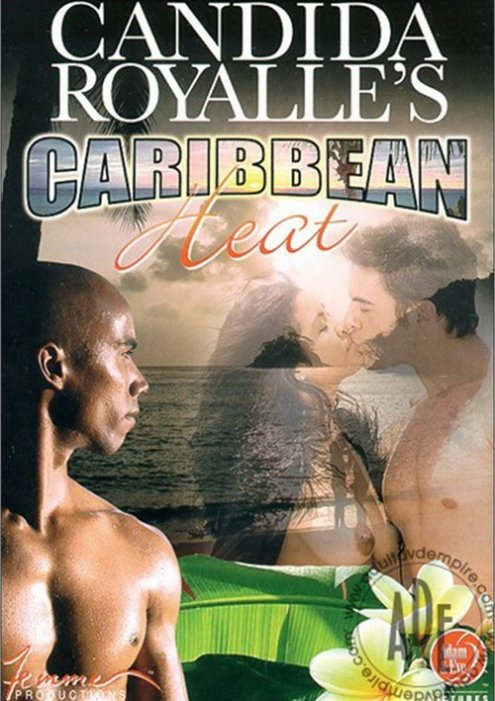 Candida Royalle's Caribbean Heat