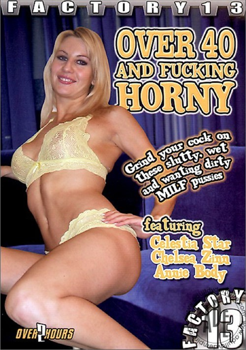 Horny over forty