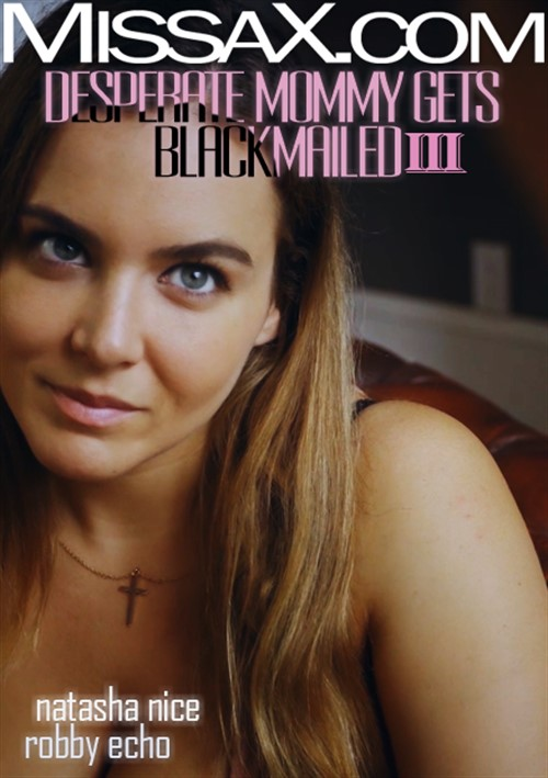 Desperate Mommy Gets Blackmailed III Boxcover