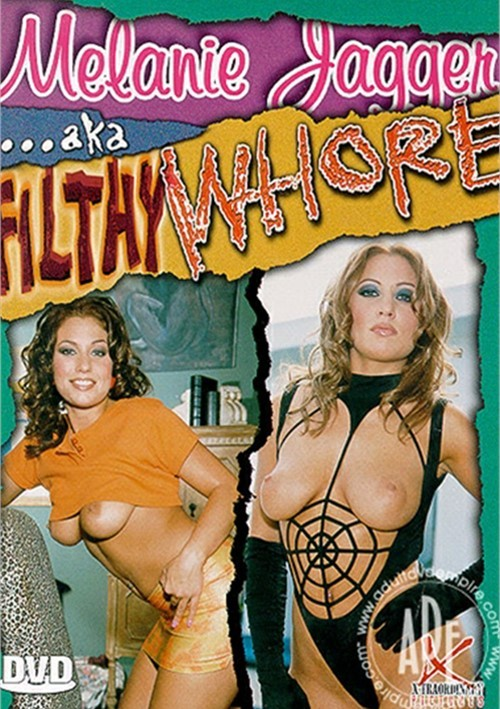 Melanie Jagger AKA Filthy Whore Boxcover