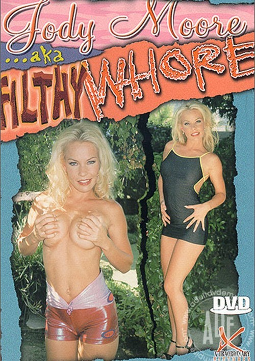Jody Moore AKA Filthy Whore Boxcover