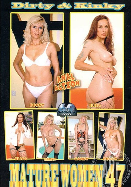 Dirty & Kinky Mature Women 47 Boxcover