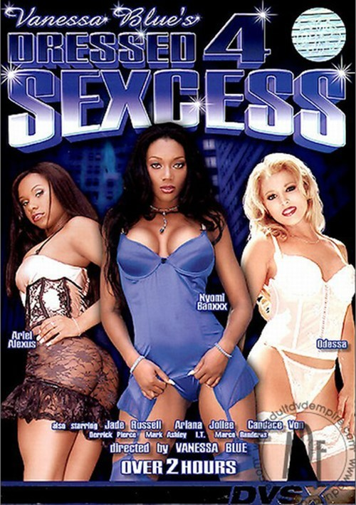 Dressed 4 Sexcess