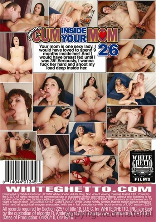 Pot want cum inside your mom