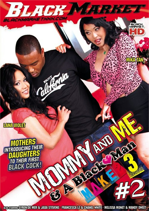 Mommy And Me & A Black Man Makes 3 #2