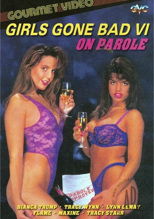 Girls Gone Bad 6: On Parole Boxcover