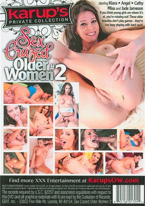 Sex Crazed Older Women 2