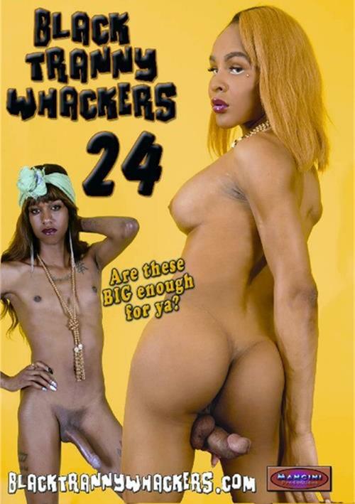 Black Tranny Whackers 24