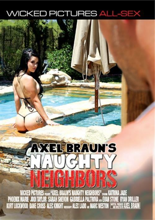 Axel Braun's Naughty Neighbors Boxcover