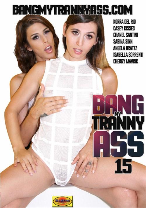 Bang My Tranny Ass 15