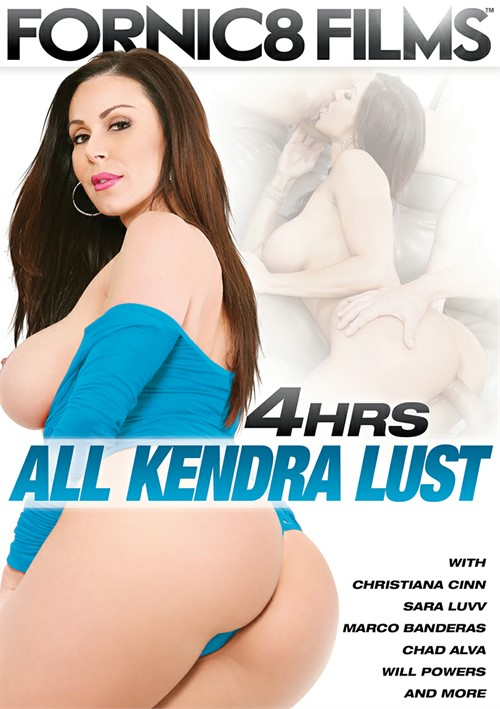 All Kendra Lust - 4 Hrs