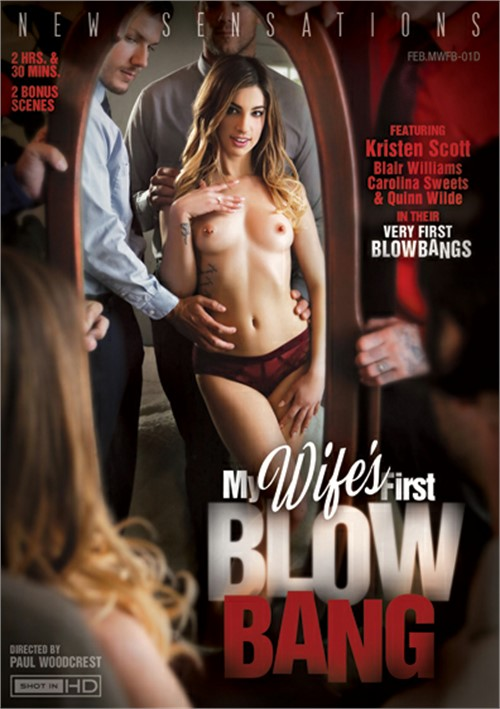 My Wife's First Blow Bang