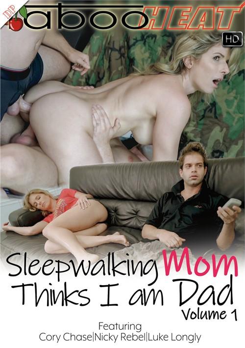 Sleepwalking Mom Thinks I Am Dad