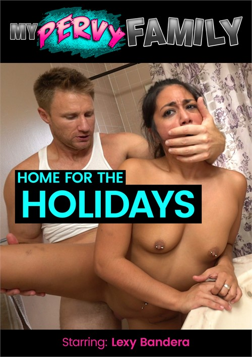 Home for the Holidays, I want to Feel Your Pussy Again!