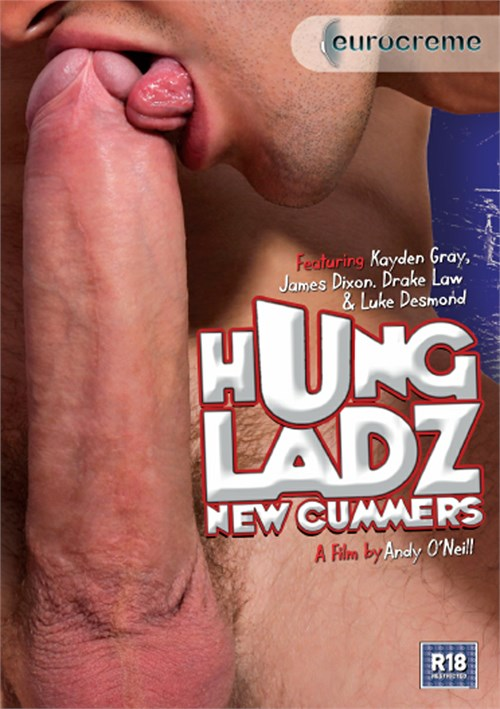 Hung Ladz: New Cummers