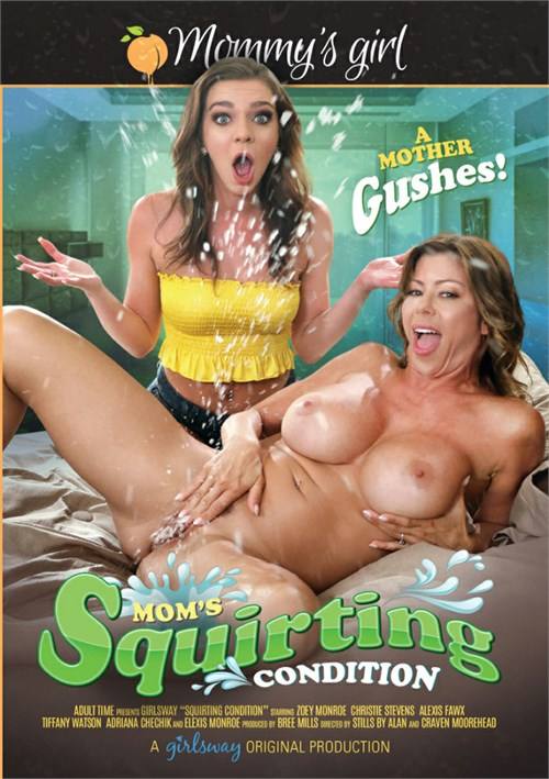 Mom's Squirting Condition