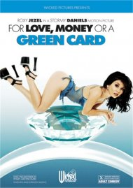 For Love, Money Or A Green Card image