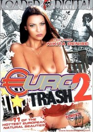 Euro Trash 2 Porn Video