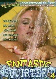 Fantastic Squirters #4