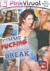 Gimme A Fucking Spring Break Vol. 3 Boxcover