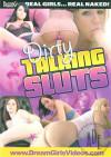 Dirty Talking Sluts Boxcover
