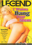 I Wanna Bang Your Mom Porn Video