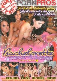 Bachelorette Parties Vol. 4, The
