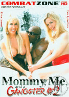 Mommy, Me, And A Gangster #2 Porn Movie