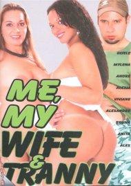 Me, My Wife & Tranny image