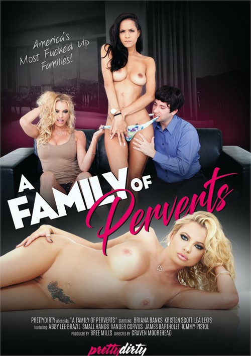 Family Of Perverts, A