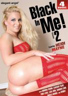 Black In Me! Vol. 2 Porn Video