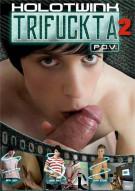 Trifuckta 2 Gay Porn Movie