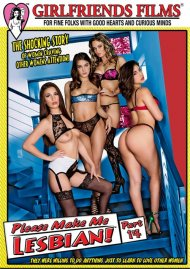 Please Make Me Lesbian Part 14 porn DVD from Girlfriends Films.