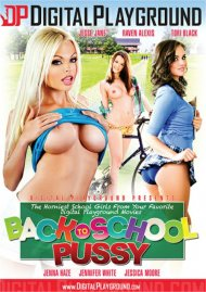 Back To School Pussy porn DVD from Digital Playground.