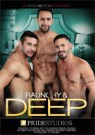Raunchy & Deep Porn Movie