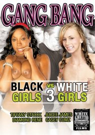 Gang Bang: Black Girls VS White Girls 3