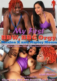 My First BBW, BBC Orgy Porn Video