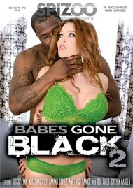 Babes Gone Black 2 Porn Movie
