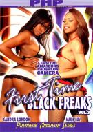 First Time Black Freaks Vol. 3 Porn Video