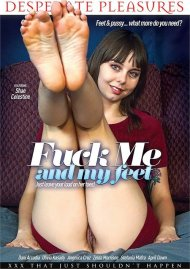Fuck Me And My Feet
